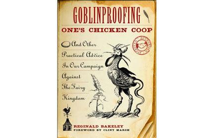 Обложка книги «Как защитить свой курятник от гоблинов»